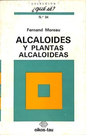 9788428102322: Alcaloides y Plantas Alcaloides (Spanish Edition)