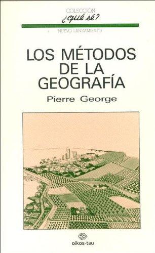 9788428102360: Los Metodos de La Geografia (Spanish Edition)