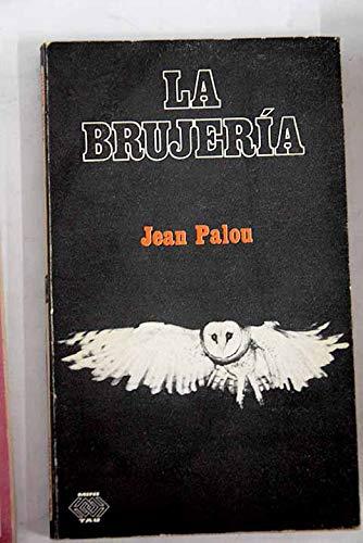 9788428102469: La Brujeria (Spanish Edition)