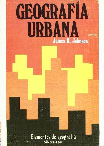 Geografía urbana: James H. Johnson