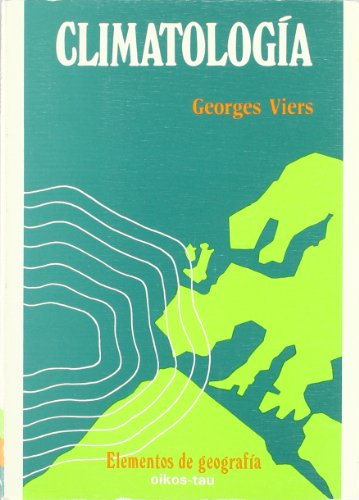 Climatologia (Spanish Edition): Viers, Georges