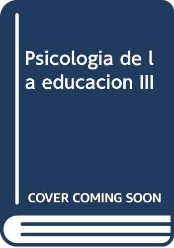 Psicología de la educación tomo III,: G. Mialaret, M.