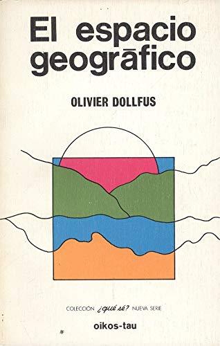 El espacio geográfico: Dollfus, Olivier