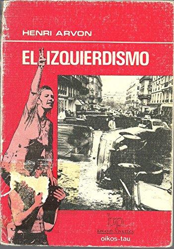 9788428103732: IZQUIERDISMO, EL