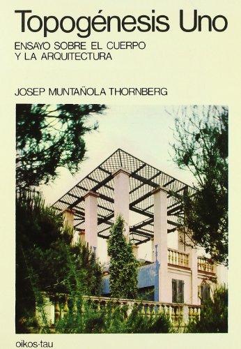 9788428104081: Topogenesis 1 - Ensayo Sobre El Cuerpo (Spanish Edition)