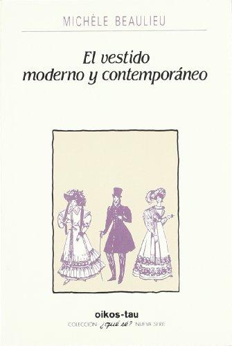 9788428105965: El Vestido Moderno y Contemporaneo (Spanish Edition)