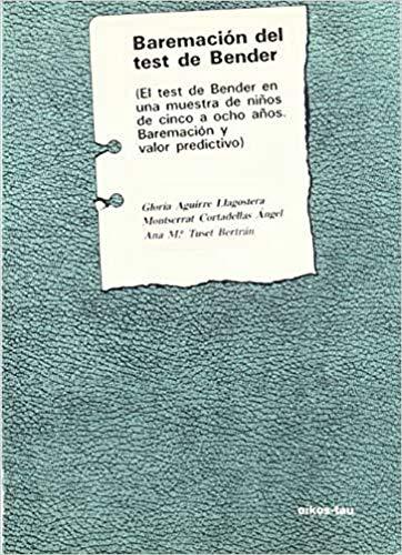 9788428106054: Baremación del test de Bender : el test de Bender en una muestra de niños de cinco a ocho años : baremación y valor predictivo