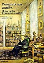 9788428108560: Comentario textos geográficos : historia y crítica del pensamiento geográfico