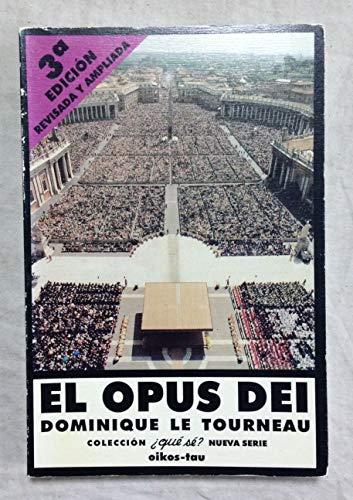 9788428108775: OPUS DEI EL 3¦ EDIC.