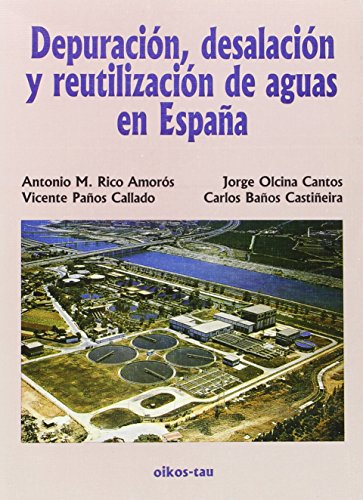 9788428109550: Depuración, desalación y reutilización de aguas en España