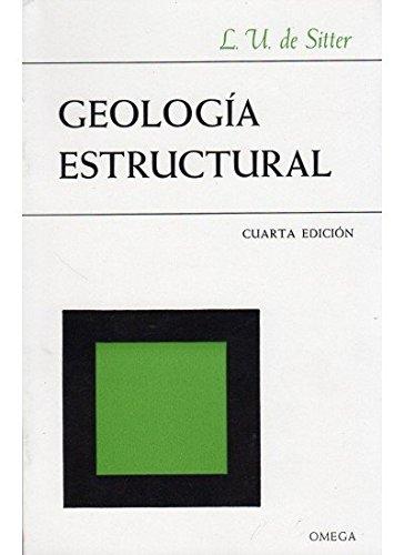 9788428200547: Geologia Estructural - 4b0 Edicion (Spanish Edition)