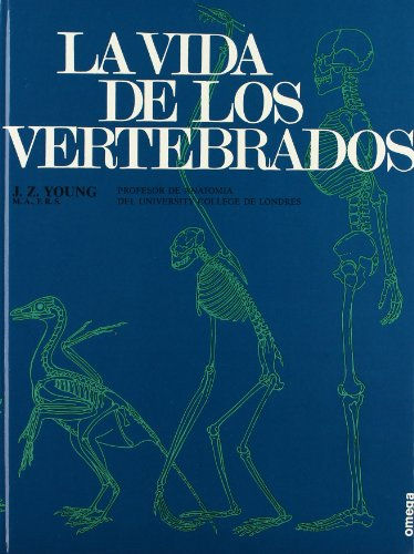 9788428202060: LA VIDA DE LOS VERTEBRADOS (ZOOLOGIA) (Spanish Edition)