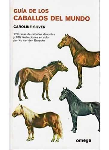 9788428203210: Guia de Los Caballos Mundo (Spanish Edition)