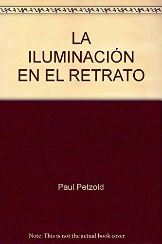 9788428203302: LA ILUMINACIÓN EN EL RETRATO