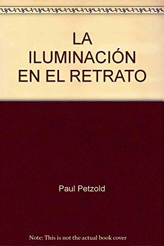 La iluminación en el retrato: Petzold, Paul