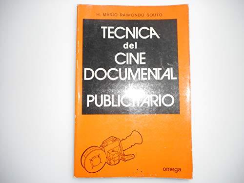 9788428203500: TECNICA DEL CINE DOCUMENTAL Y PUBLICITARIO (FUERA DE CATALOGO)
