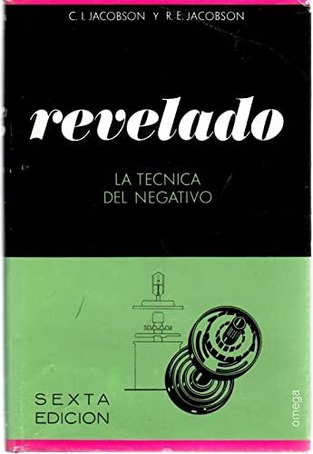 9788428203623: REVELADO. TECNICA DEL NEGATIVO (FUERA DE CATALOGO)
