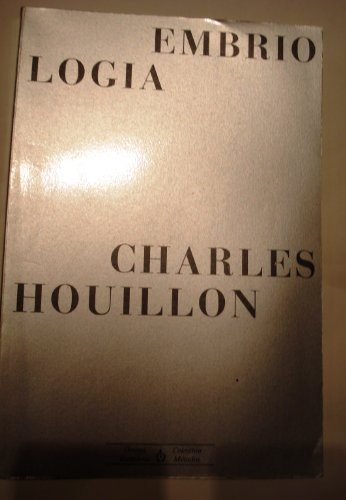 Embriología: Houillon, Charles