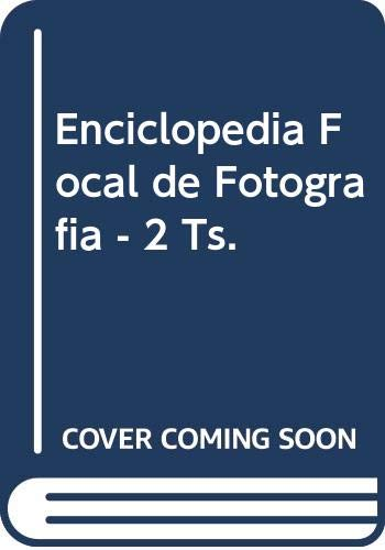 9788428204125: Enciclopedia Focal de Fotografia - 2 Ts. (Spanish Edition)