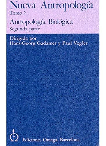 ANTROPOLOGÍA BIOLÓGICA. II: Gadamer, H.G. -