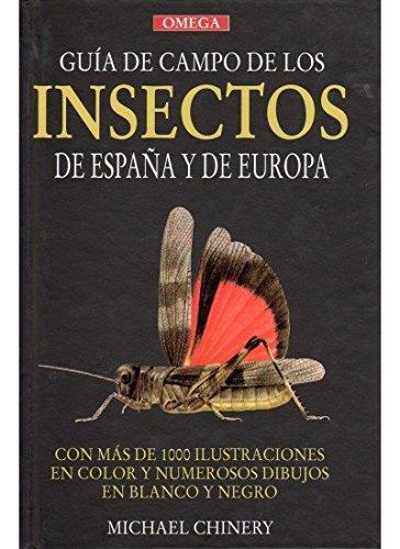 9788428204699: GUIA CAMPO INSECTOS DE ESPAÑA Y EUROPA (GUIAS DEL NATURALISTA-INSECTOS Y ARACNIDOS)
