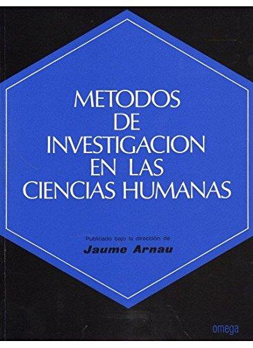 9788428204811: Metodos de investigacion en las ciencias humanas (Coleccion Ciencia de la conducta) (Spanish Edition)