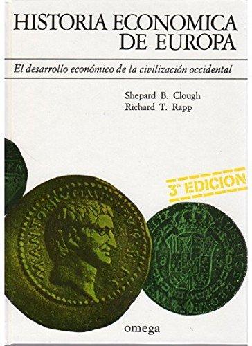 Historia económica de Europa. EL desarrollo económico de la civilización occidental. - Clough, Shepard B./Rapp, Richard T.