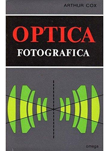 9788428205597: OPTICA FOTOGRAFICA (FOTO,CINE Y TV-FOTOGRAFÍA Y VIDEO)