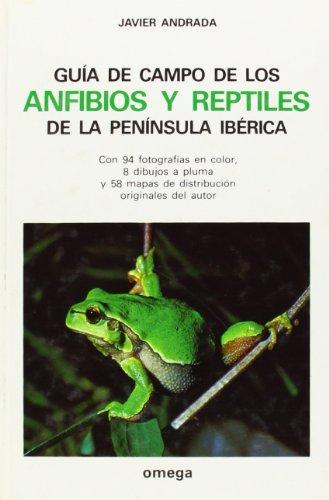 9788428205894: GUIA ANFIBIOS/REPTILES PENINSULA IBERICA (GUIAS DEL NATURALISTA)