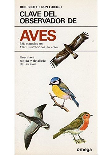 Claves del Observador de Aves (Spanish Edition) (8428206899) by Bob Scott