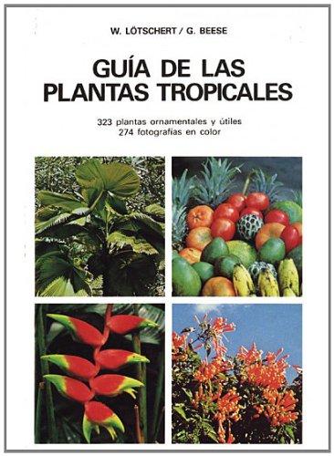 9788428206976: GUÍA DE LAS PLANTAS TROPICALES