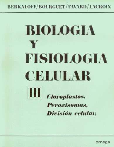 BIOLOGIA,FISIOLOGIA CEL-3: BERKALOFF