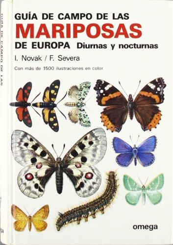 GUIA CAMPO DE LAS MARIPOSAS DE EUROPA (GUIAS DEL NATURALISTA-INSECTOS Y ARACNIDOS) - NOVAK