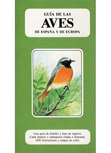 Guia de las aves de España y de Europa : una guia de bolsillo y lista de registro: Heinzel, ...