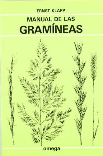 Manual de las gramíneas (Paperback): Ernst Klapp