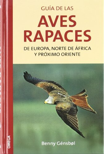9788428207805: G.AVES RAPACES EUROPA,N.AFRICA/P.ORIENTE (GUIAS DEL NATURALISTA-AVES)