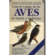 9788428208123: *GUIA CAMPO AVES ESPAÑA Y EUROPA (FUERA DE CATALOGO)