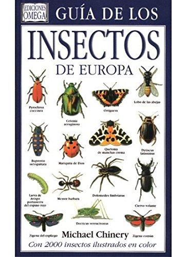Enciclopedia o guía de los insectos de Europa - Chiner, Michael