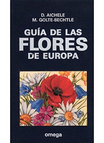 9788428208420: GUIA DE FLORES DE EUROPA (GUIAS DEL NATURALISTA-PLANTAS CON FLORES)