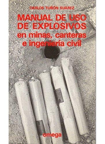 Manual de USO de Explosivos En Minas, Canteras E I (Paperback): Carlos Tunon Suarez