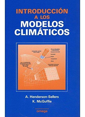 9788428208864: INTRODUCCION A LOS MODELOS CLIMATICOS (GEOGRAFÍA Y GEOLOGÍA-GEOGRAFÍA FÍSICA)