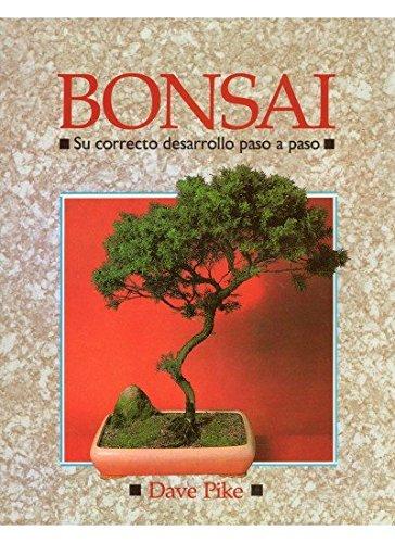 9788428208932: Bonsai - Su Correcto Desarrollo (Spanish Edition)