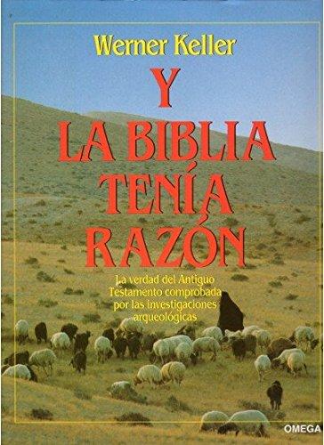 9788428209168: Y LA BIBLIA TENIA RAZON (COLOR) (HISTORIA Y ARTE-HISTORIA ANTIGUA)