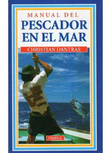 9788428209212: MANUAL DEL PESCADOR EN EL MAR (GUIAS DEL NATURALISTA-PECES-MOLUSCOS-BIOLOGIA MARINA)