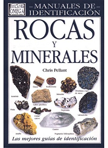 Rocas y minerales : una guía visual: Pellant, Chris