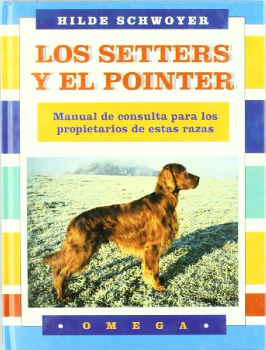 9788428209533: Los Setters y El Pointer (Spanish Edition)