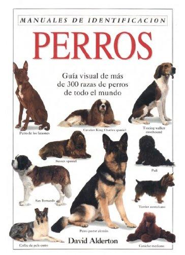 PERROS. MANUAL DE IDENTIFICACION: ALDERTON, DAVID