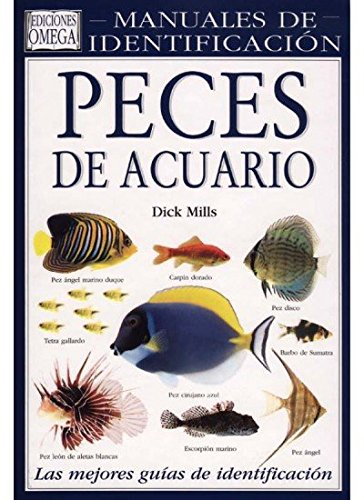 Peces de acuario : guía visual de: Dick . .
