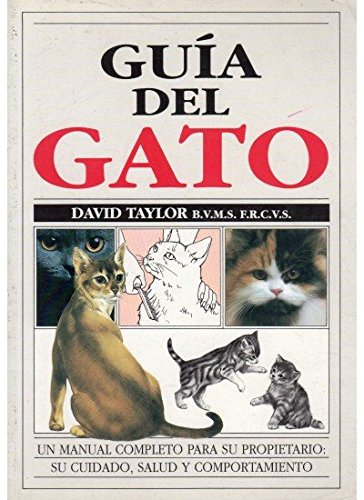 9788428209854: GUIA DEL GATO (GUIAS DEL NATURALISTA-ANIMALES DOMESTICOS-GATOS)