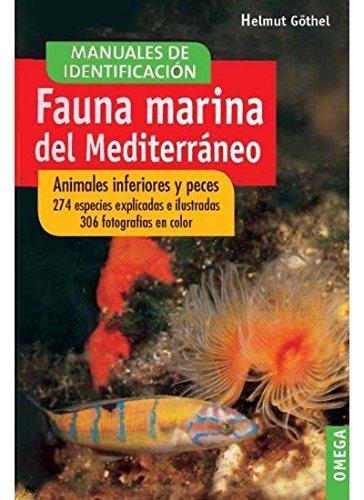 9788428209908: Fauna marina del Mediterráneo : animales inferiores y peces